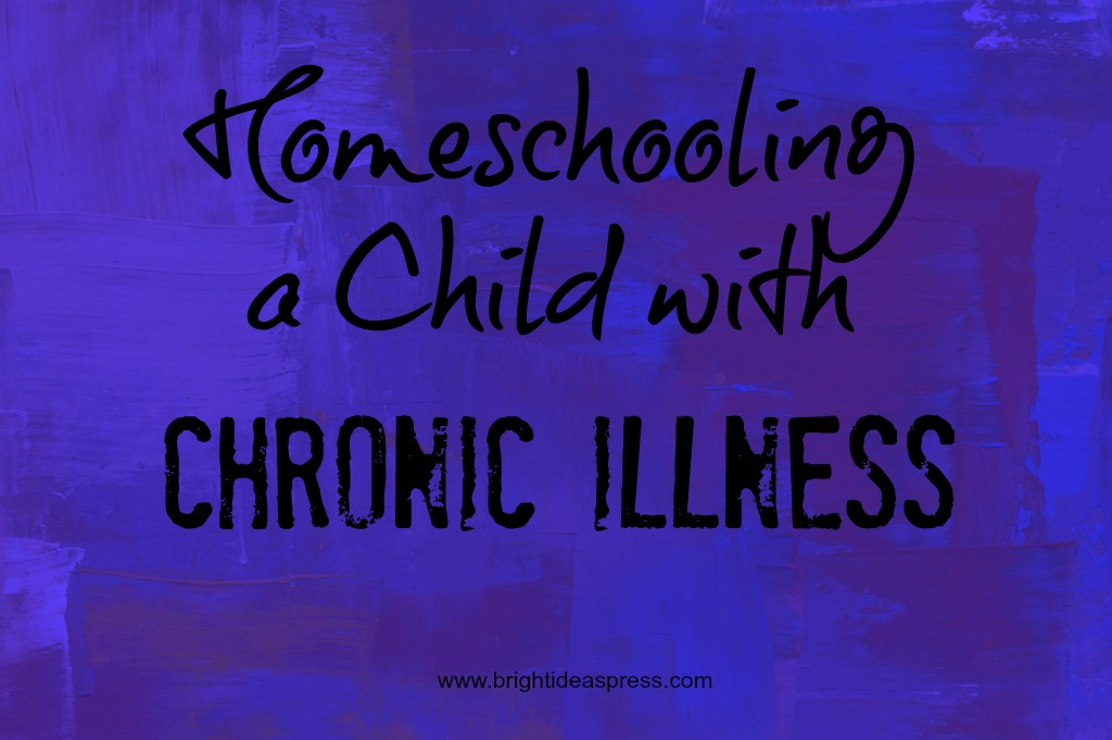 homeschooling-a-child-with-chronic-illness