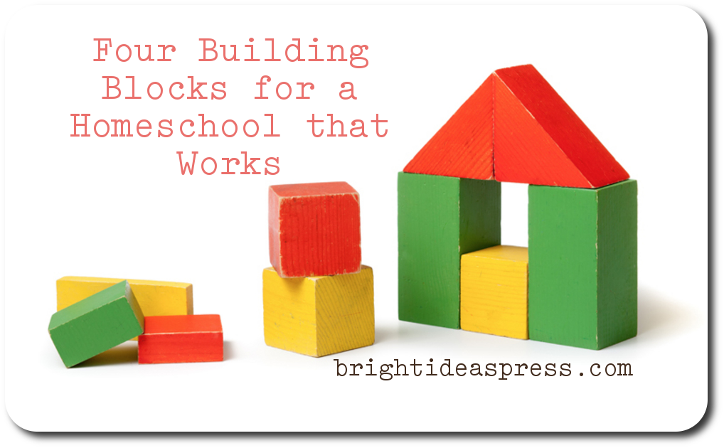 four-building-blocks-homeschool